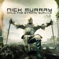 Nick Murray - Only the Strong Survive (2018)