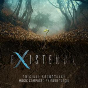 Onur Tarçın - Existence (Original Soundtrack)