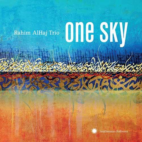 Rahim AlHaj - One Sky (2018)