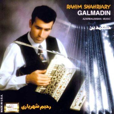 Rahim Shahriary - Galmadin