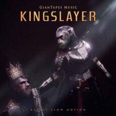 Really Slow Motion - Kingslayer (2018)
