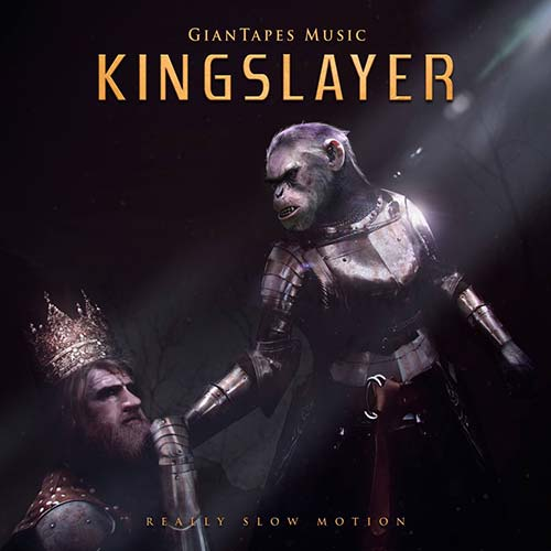 Really Slow Motion - Kingslayer (2018)