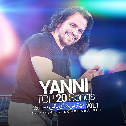 TOP 20 Songs Yanni Vol.1 (Selected BY SONGSARA.NET)