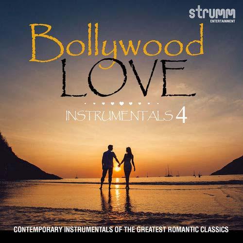 Bollywood Love Instrumentals 4