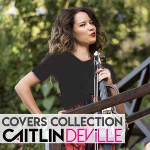 Caitlin De Ville - Covers Collection (2018)