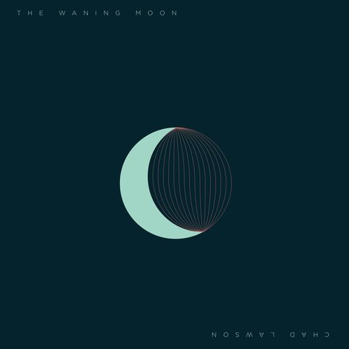 Chad Lawson - The Waning Moon