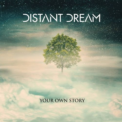Distant Dream - Your Own Story