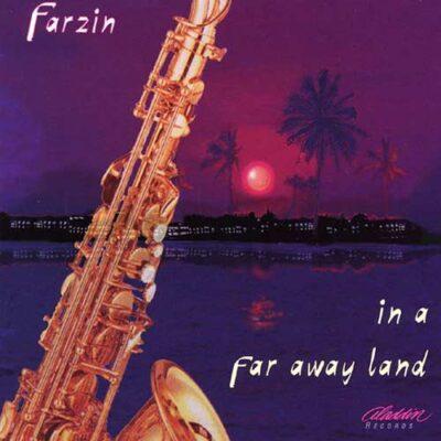Farzin Farhadi - In a Far Away Land (1995)