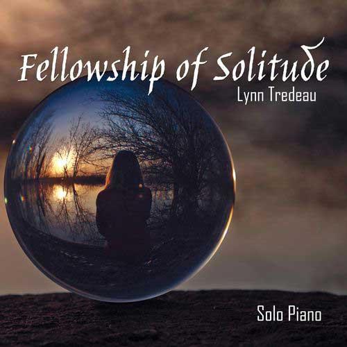 Lynn Tredeau - Fellowship of Solitude (2018)