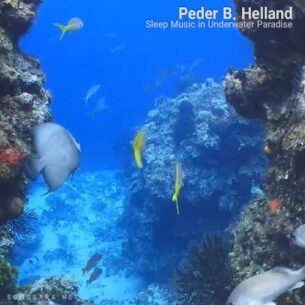 Peder B. Helland - Sleep Music in Underwater Paradise