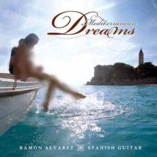 Ramon Alvarez - Mediterranean Dreams