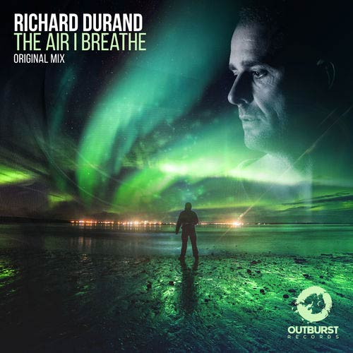 Richard Durand - The Air I Breathe