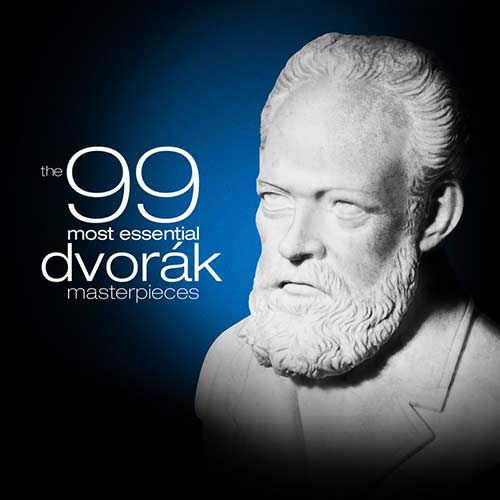 The 99 Most Essential Dvorák Masterpieces (2010)