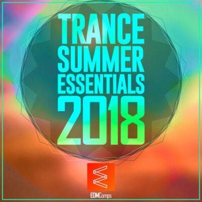 Trance Summer Essentials 2018