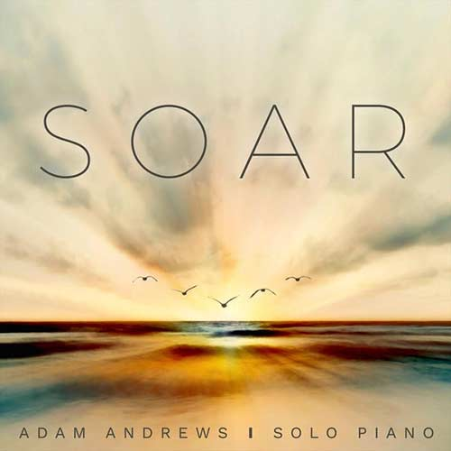 Adam Andrews - Soar