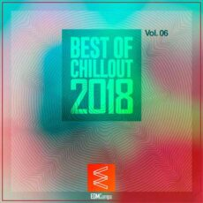 Best of Chillout 2018, Vol. 06
