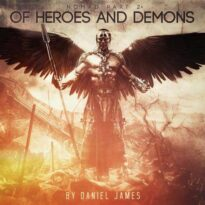 Daniel James - Nomad, Pt. 2: Of Heroes and Demons