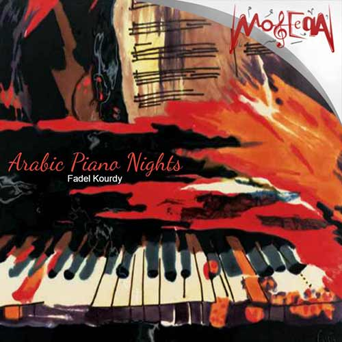Fadel Kourdy - Arabic Piano Nights