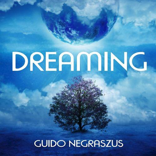 Guido Negraszus - Dreaming