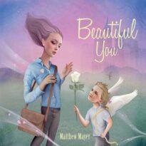 Matthew Mayer - Beautiful You