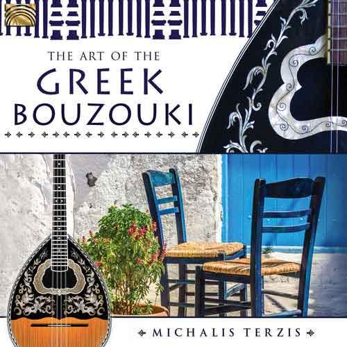 Michalis Terzis - The Art of the Greek Bouzouki