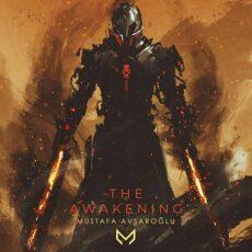 Mustafa Avşaroğlu - The Awakening