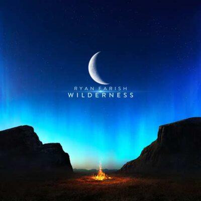 Ryan Farish - Wilderness