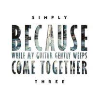 Simply Three - Beatles Medley (2018)