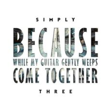 Simply Three - Beatles Medley (2018)