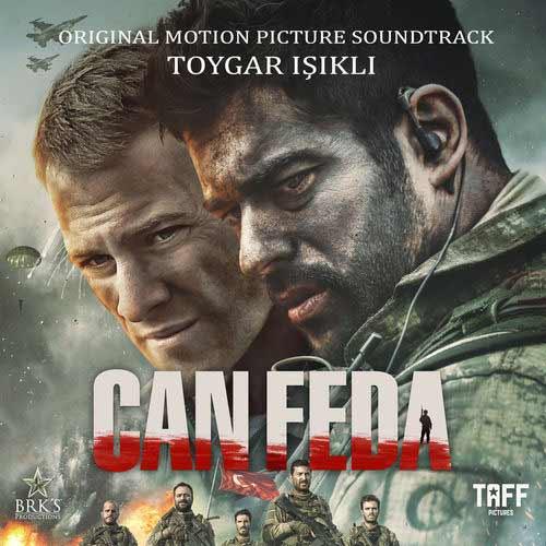 Toygar Işıklı - Can Feda (Original Motion Picture Soundtrack)