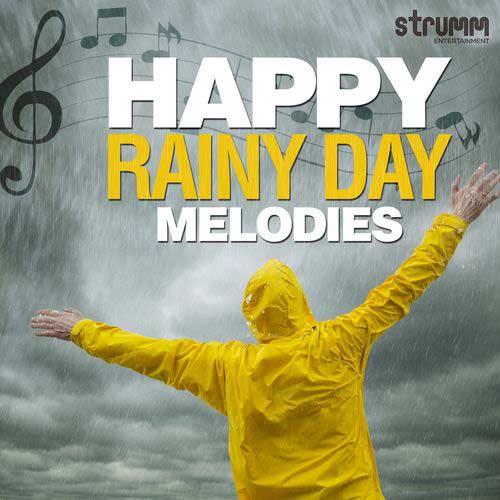 Happy Rainy Day Melodies