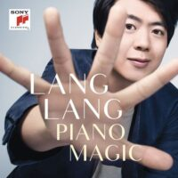 Lang Lang - Piano Magic