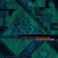 Peter Soleimanipour - Egosystem