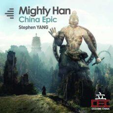 Stephen Yang - Mighty Han China Epic