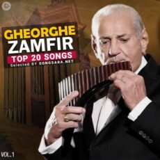 TOP 20 Songs Gheorghe Zamfir (Selected BY SONGSARA.NET) Vol.1