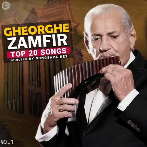 TOP 20 Songs Gheorghe Zamfir (Selected BY SONGSARA.NET) Vol.1
