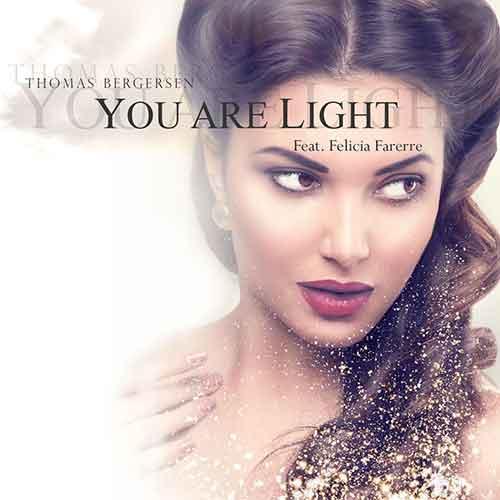 Thomas Bergersen, Felicia Farerre - You Are Light