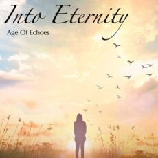 Age of Echoes - Into Eternity