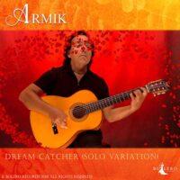 Armik - Dream Catcher (Solo Live Variation)