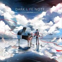Dark Life Note - Feelings