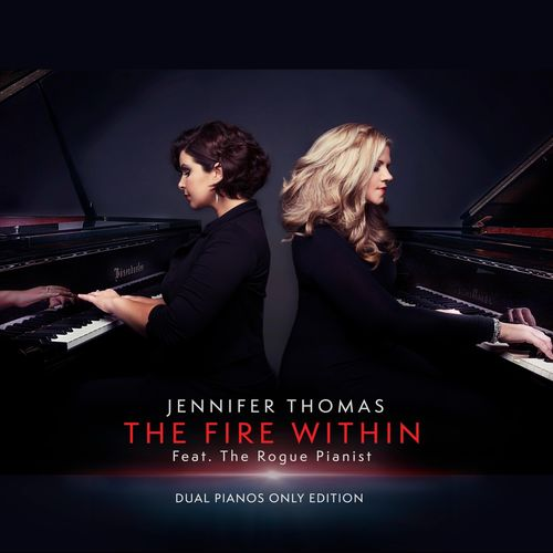 Jennifer Thomas, The Rogue Pianist - The Fire Within