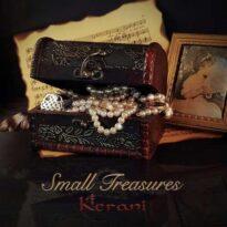 Kerani - Small Treasures