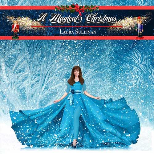 Laura Sullivan - A Magical Christmas