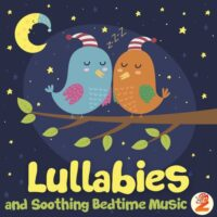 Lullabies and Soothing Bedtime Music