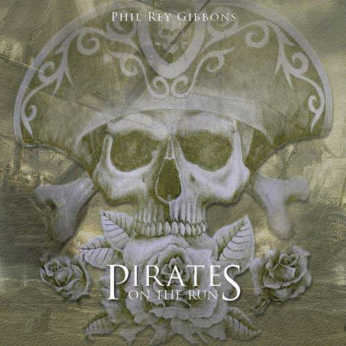 Phil Rey - Pirates on the Run