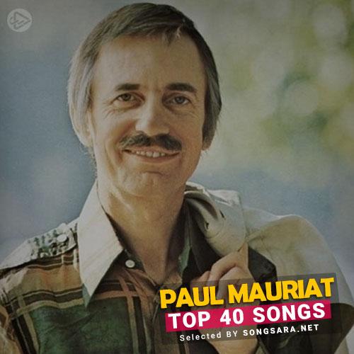 TOP 40 Songs Paul Mauriat