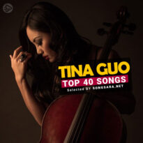 TOP 40 Songs Tina Guo