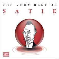 The Very Best of Satie