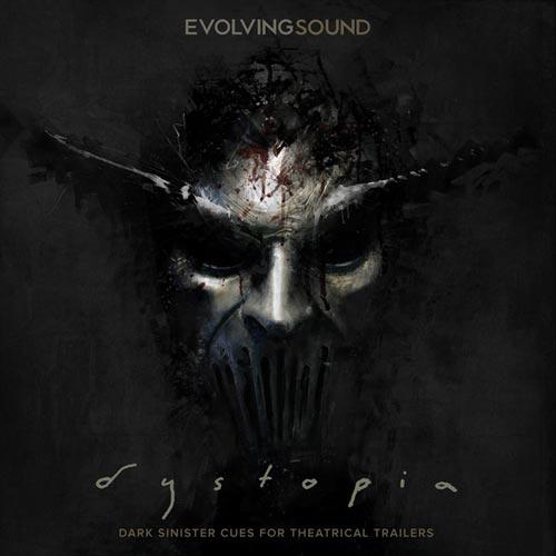 Evolving Sound - Dystopia