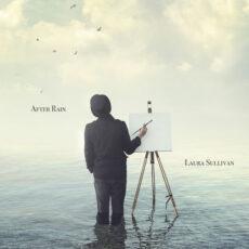 Laura Sullivan - After Rain